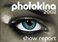 Photokina 2002 Show Report Updated